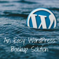 An Easy WordPress Backup Solution