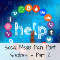 Social Media Pain Point Solutions