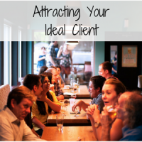 Attracting Your Ideal Client